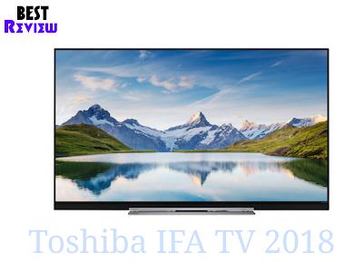 https://www.bestreview1.com/2018/08/toshiba-tvs-ifa-2018.html