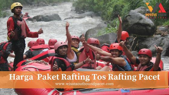 harga paket rafting tos rafting pacet mojokerto wisata outbound pacet improve vision