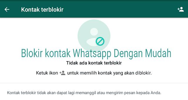 Memblokir kontak di Whatsapp dan Membuka Blokir Tanpa Ribet