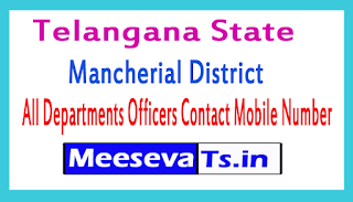 Mancherial District All Departments Officers Contact Mobile Number In Telangana State
