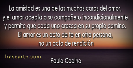 Frases de amor y amistad - Paulo Coelho