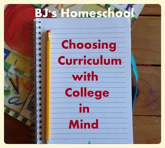 Choosing Curriculum with College in Mind