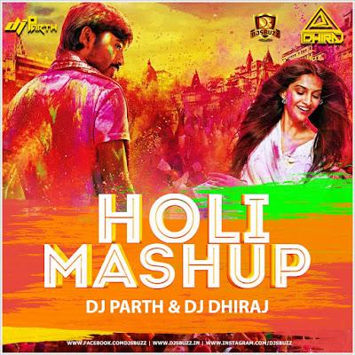 HOLI MASHUP – DJ PARTH N DJ DHIRAJ