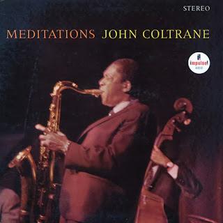 John Coltrane, Meditations