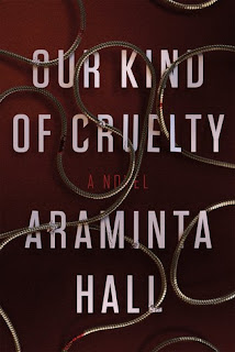 Our Kind of Cruelty, Araminta Hall, InToriLex