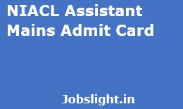 NIACL Assistant Mains Admit Card 2017