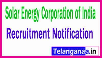 Solar Energy Corporation of India SECI Recruitment Notification