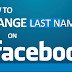 How to change My last name on Facebook