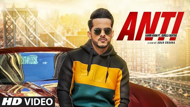 Anti Song Lyrics - Aamir Khan ft Gurlez Akhtar   Latest Punjabi Song 2019