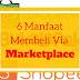 6 Manfaat Membeli Via Marketplace