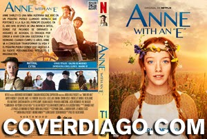 Anne With an E - Primera Temporada
