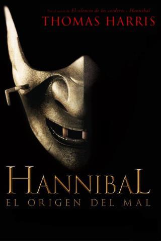 Hannibal: el origen del mal – Thomas Harris