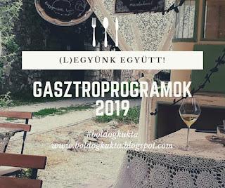 http://boldogkukta.blogspot.com/2019/01/gasztronomiai-programok-magyarorszagon.html