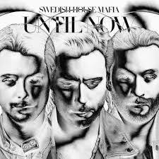 swedish house mafia - until now (2012)