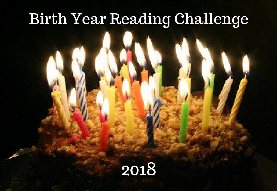 SIGN UP HERE! Birth Year Reading Challenge 2018