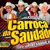 CD AO VIVO LUXUOSA CARROÇA DA SAUDADE - PEIXE BOI 10-02-2019 DJ TOM MAXIMO