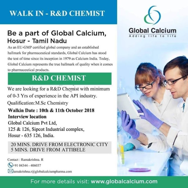 Global calcium Walk In Interview For R&D CHEMIST at 10 &11 October