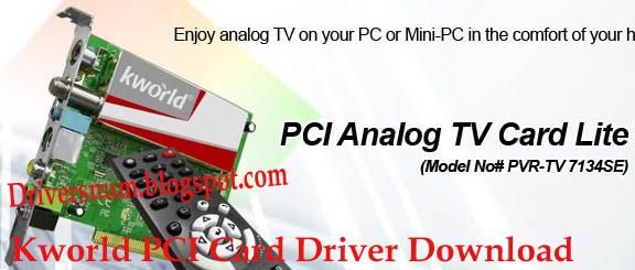 DRIVERS FOR KWORLD PCI ANALOG TV CARD LITE