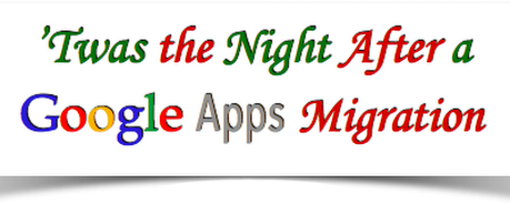 'Twas the Night After a Google Apps Migration ~ Fisch Tales