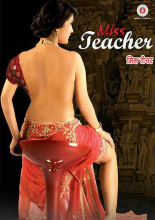 Miss Teacher 2016 Full Hindi Movie Download In DVDRip 720p ESub