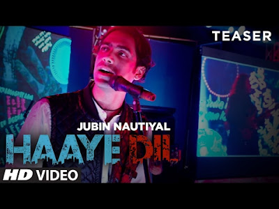 Haaye Dil Lyrics | Jubin Nautiyal