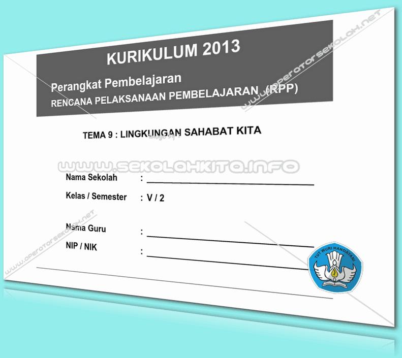RPP Kurikulum 2013 SD KELAS 5 SEMESTER 2 Tema Lingkungan Sahabat Kita Lengkap Per Subtema Revisi 2016