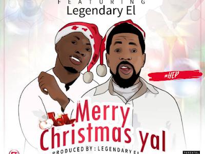 DOWNLOADMP3: Teddiizzle Ft Legendary EL - Merry Christmas Yal
