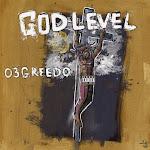 03 Greedo - God Level Cover