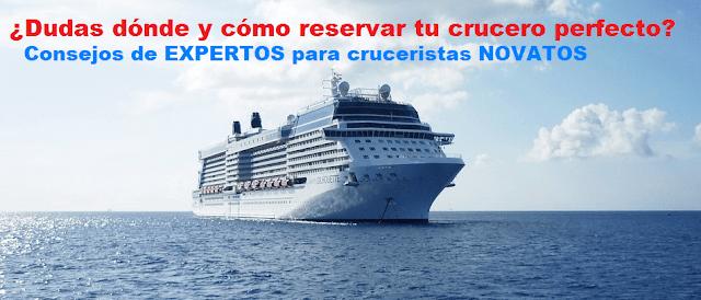 Cómo reservar el crucero perfecto sin tener ni idea