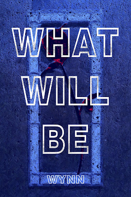What Will Be