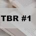TBR #1