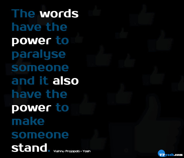 words have the power to make someone stand