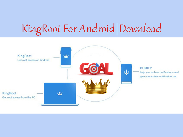5.1 ANDROID TÉLÉCHARGER KINGROOT