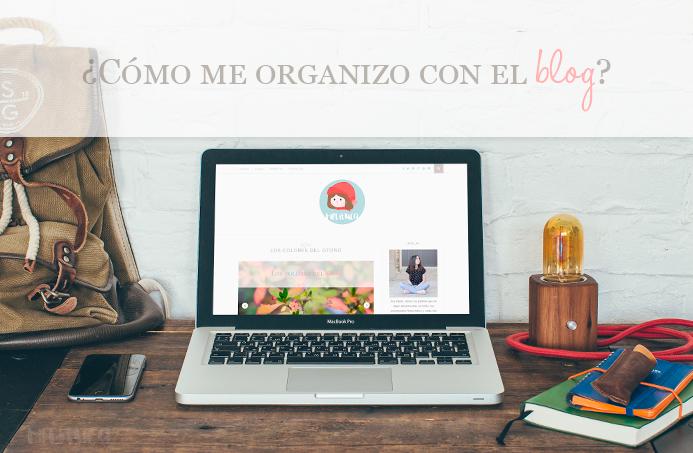 organización blog tips consejos