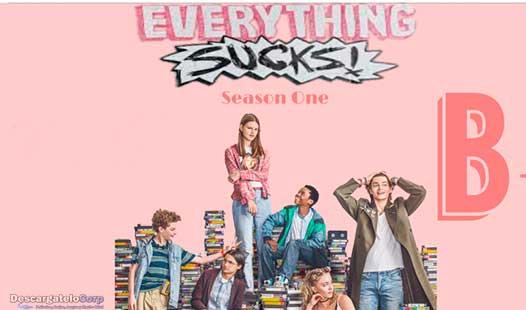 Everything Sucks! Temporada 1 Completa HD Latino Dual