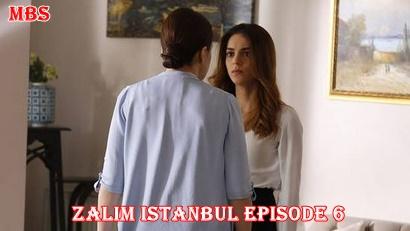 Zalim Istanbul episode 6