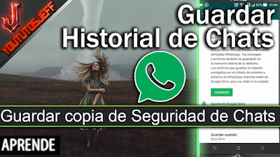 Tutorial, Android, Chats, copia de seguridad