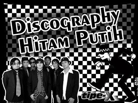 Kumpulan Lagu Mp3 Tipe-X Discography Hitam Putih Full Album Lengkap