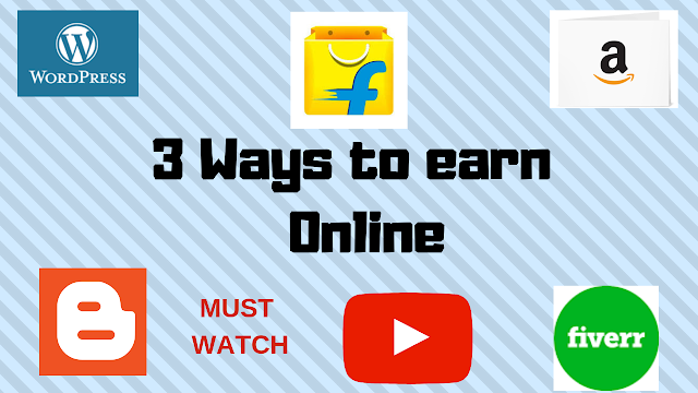 3 ways to earn money Online - Tech Teacher Debashree