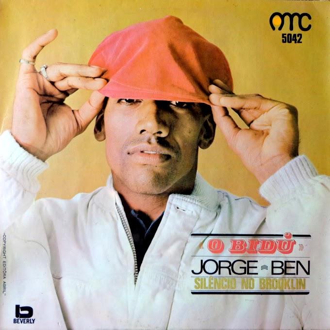 """Jorge Ben - """"O bidú - Silêncio no Brooklin"""" [1967]"""