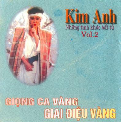 Những Tình Khúc Bất Tử – Kim Anh (Kim Anh CD) (320kbps)