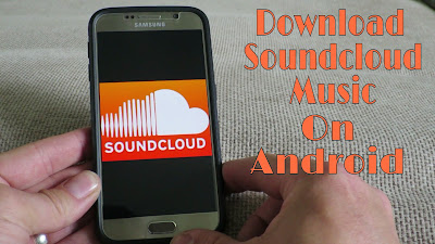 download songs from soundcloud app android