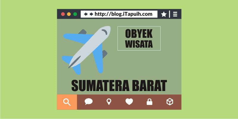 Obyek Wisata Sumatera Barat