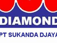 Lowongan PT SUKANDA DJAYA (DIAMOND) April 2018