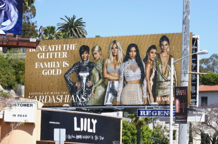 Kardashians Beneath glitter Family is gold billboard