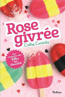 http://leslecturesdeladiablotine.blogspot.fr/2017/08/rose-givree-de-cathy-cassidy.html