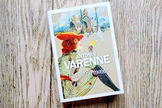 Lundi Librairie : La toile du monde - Antonin Varenne