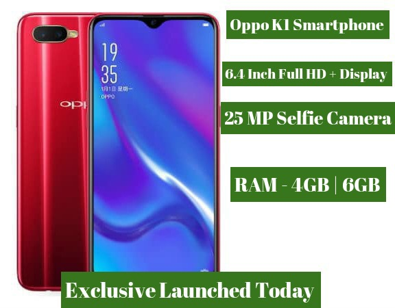Oppo k1 with 6.4 Inch Full HD Plus Display is on its way to launch in india: Expected Specification and Price