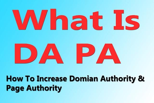 How To Increase DA PA Of Blog
