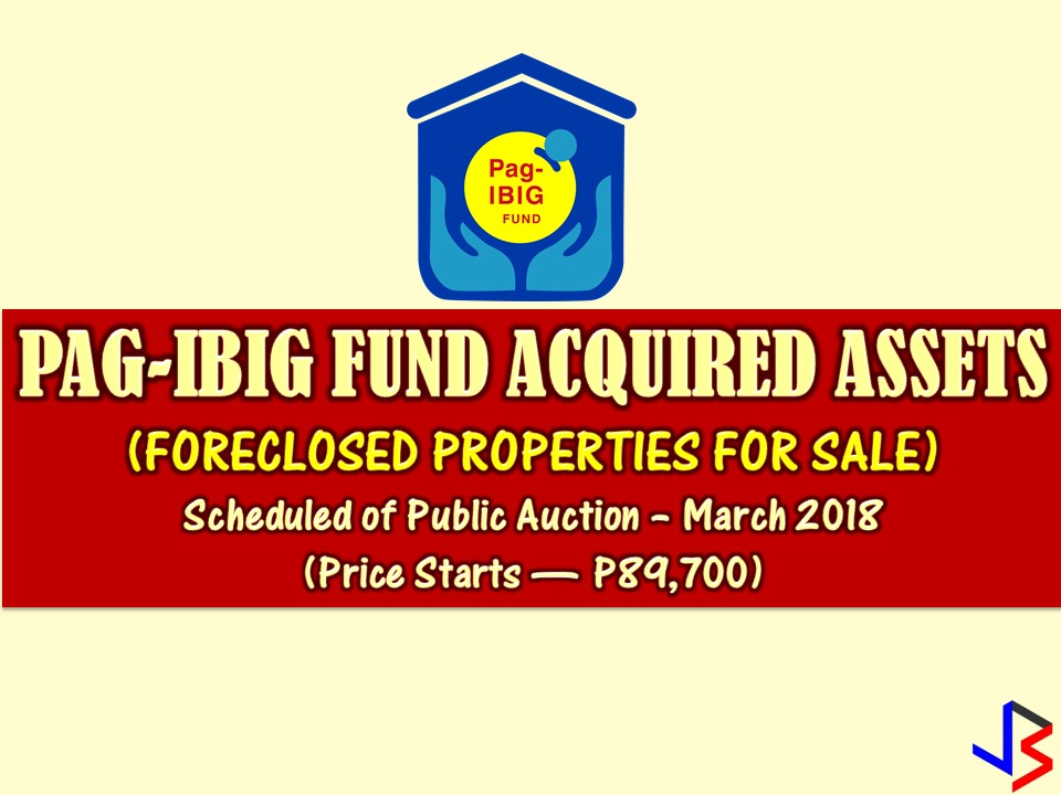 Are you looking for bankruptcy house or foreclosed house to buy for your family or for investment? The Pag-IBIG Fund has many acquired properties for sale in their foreclosure auction this month of March.  Read more: http://www.jbsolis.com/2018/03/pag-ibig-forclosure-auction-and-other-foreclosed-properties-for-sale-this-march.html#ixzz58ssrhurT